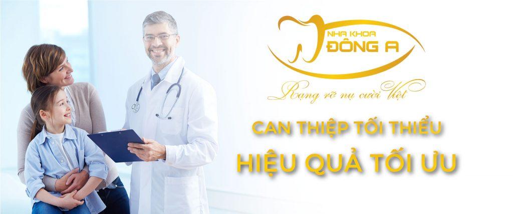 Nha Khoa Dong A Can Thiep Toi Thieu Hieu Qua Toi Uu